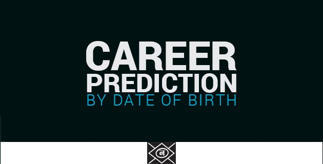 Career Prediction by date of birth & free online   Navmansh